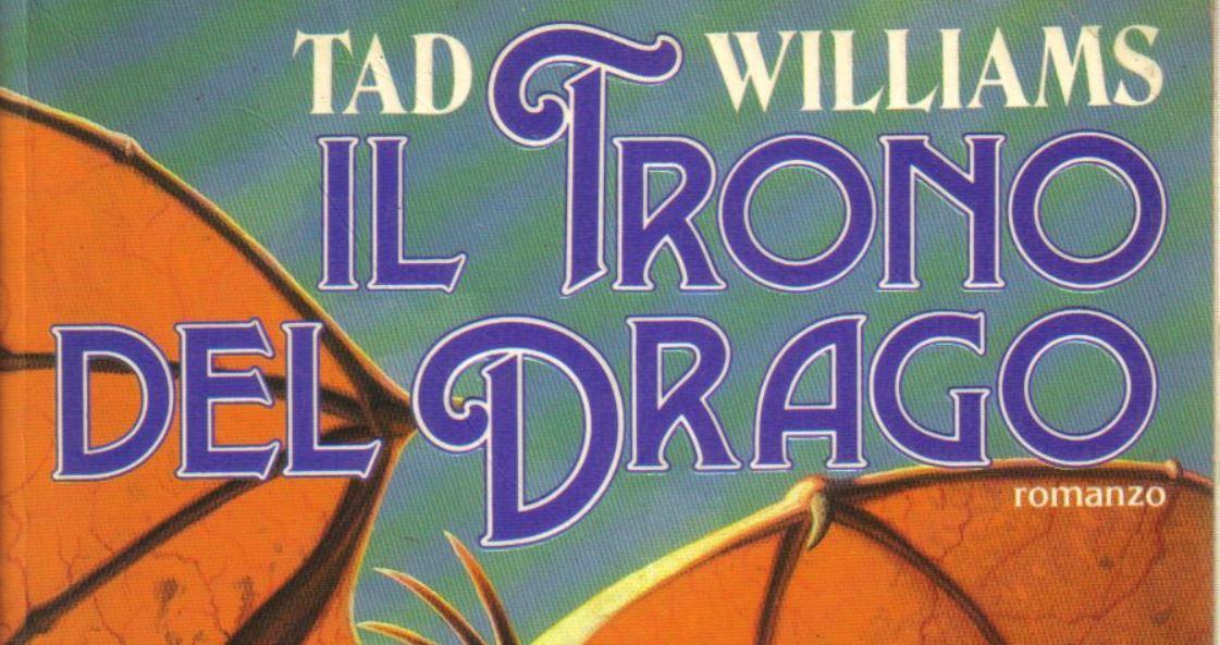 I nuovi classici del fantasy episodio 1 – Il trono del drago (Il ciclo delle spade #1) di Tad Williams