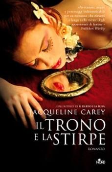 il_trono_e_la_stirpe_jacqueline_carey